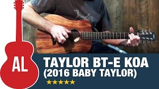 Taylor BT-e Koa with Electronics (New 2016 Baby Taylor)
