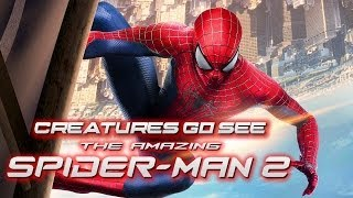 Creatures Go See The Amazing Spider-Man 2