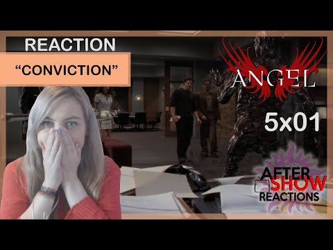 "Angel 5x01 - ""Conviction"" Reaction"