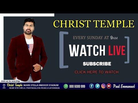 SUNDAY LIVE SECOND WORSHIP-25-08-2019 --|| CHRIST TEMPLE || Rev. Paul Emmanuel ||