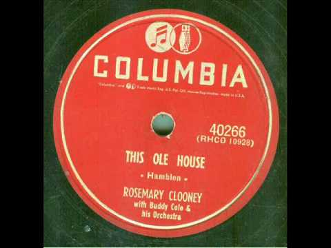 Rosemary Clooney - This Ole House (original 78 rpm)