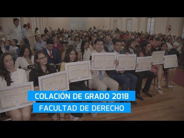 COLACIÓN DE GRADO DE DERECHO