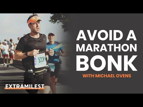 How to NOT bonk in a marathon | No more hitting the wall!