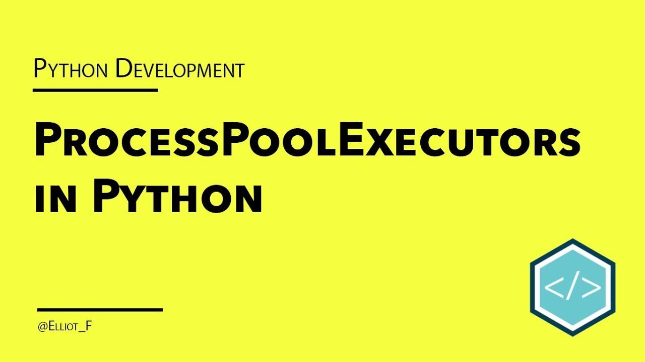 Python ProcessPoolExecutor Tutorial | TutorialEdge net