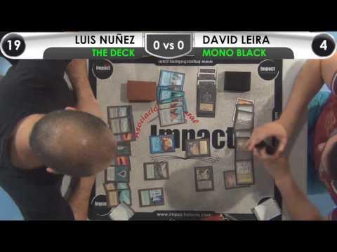 Impact 2017 Old School: Ronda 5 Luis Nuñez (The Deck) vs David Leira (Mono Black)