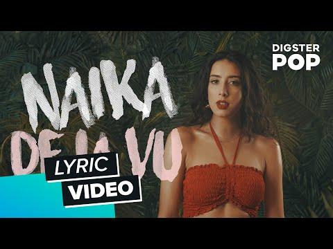 Naïka - Deja Vu (Lyric Video)