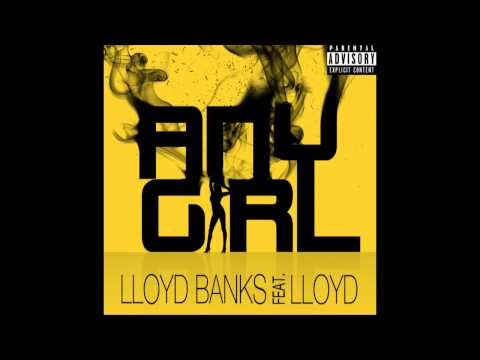 Any Girl by Lloyd Banks Ft. Lloyd - Official Song | 50 Cent Music