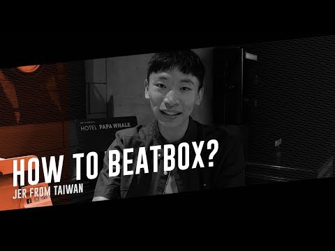 How to Beatbox? | Taiwanese - JER
