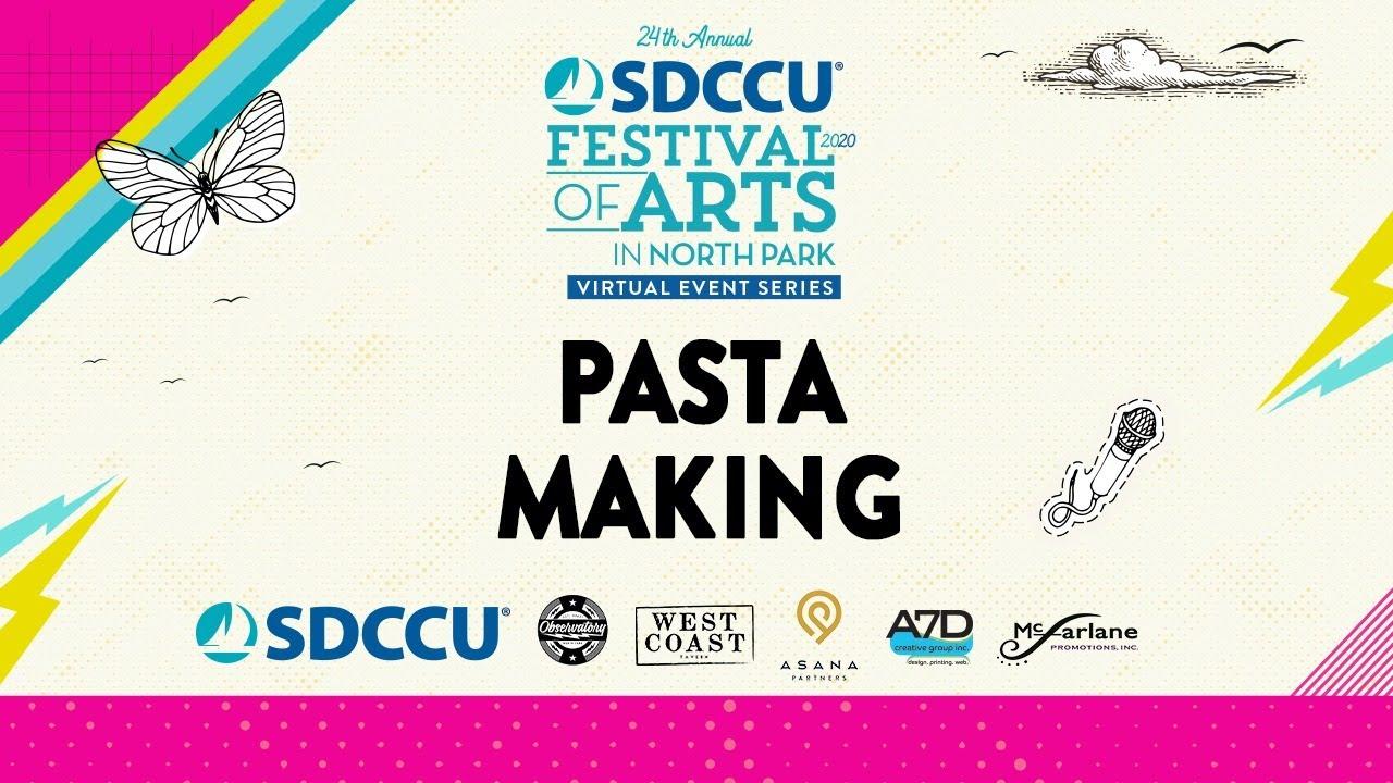SDCCU Festival of Arts in North Park - Pasta Making with Cori Trattoria Pastificio