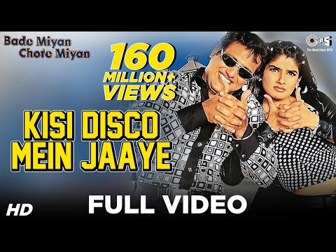 Kisi Disco Mein Jaaye Song Video | Bade Miyan Chhote Miyan | Govinda & Raveena Tandon