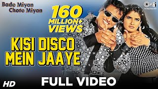 Download Kisi Disco Mein Jaaye - Bade Miyan Chote Miyan | Govinda & Raveena Tandon | Udit Narayan & Alka MP3 song and Music Video