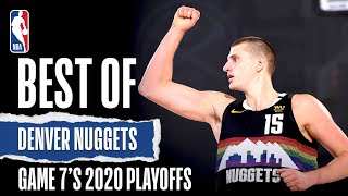 Best Of Nuggets From Game 7's | 2019-20 Playoffs
