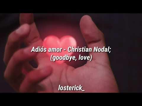 Adiós amor – Christian Nodal; [English subtitles]