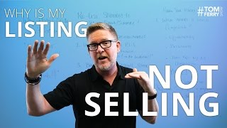Why is My Listing Not Selling? - The Re-list Strategy | #TomFerryShow Episode 115