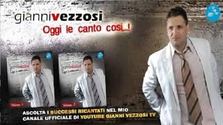 Gianni Vezzosi - Voglio Canta`