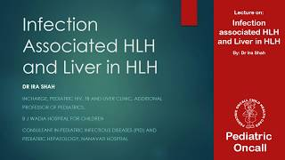 Dr. Ira Shah: Infection Associated HLH And Liver In HLH | Pediatric Oncall