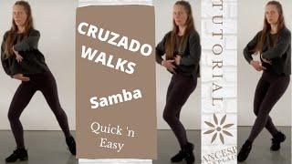 Samba Cruzado Walks     Samba Forward Walk    Technique Tutorial