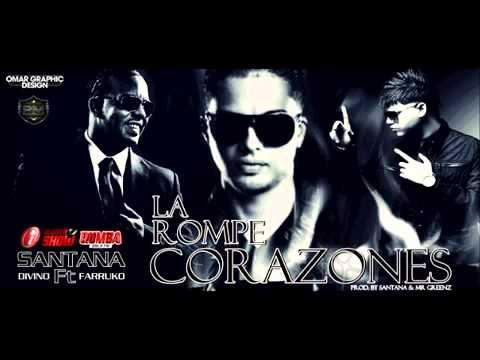 La Rompe Corazones - Santana Ft Farruko Y Divino (ORIGINAL) ★REGGAETON 2012★ / DALE ME GUSTA!!!