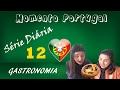 MOMENTO PORTUGAL: PRATOS TÍPICOS