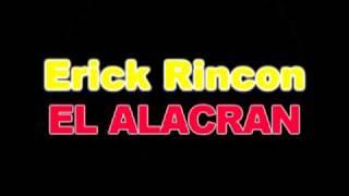 DJ Erick Rincon - El Alacran 2010 (Tribal Monterrey