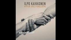 Ilpo Kaikkonen - Hyvä veli kallein (Official lyrics video)