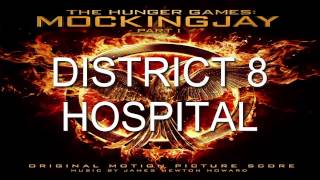 17. District 8 Hospital (The Hunger Games: Mockingjay - Part 1 Score) - James Newton Howard