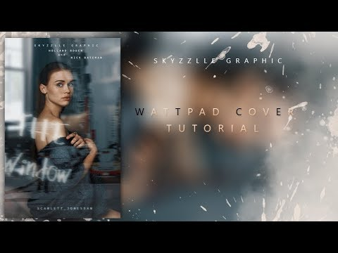 Wattpad cover tutorial | skyzzlle graphic