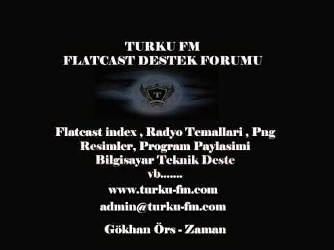 Gökhan Örs - Zaman Türkü Fm Forum (www.turku-fm.com)