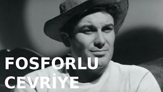 Fosforlu Cevriye - Türk Filmi
