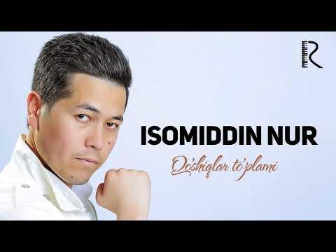 Isomiddin Nur - Qo'shiqlar to'plami | Исомиддин Нур - Кушиклар туплами #UydaQoling