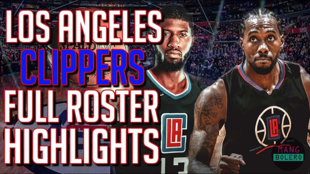 Calendario Playoff Nba 2020.11 Man Roster Ng Clippers Full Roster Highlights Los Angeles Clippers