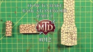 How to Make Basic Stonework (Part 1)