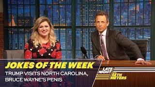 Seth's Favorite Jokes of the Week: Trump Visits North Carolina, Bruce Wayne's Penis