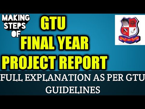 GTU FINAL YEAR PROJECT REPORT | HOW TO MAKE FINAL YEAR PROJECT REPORT FULL EXPLAINATION
