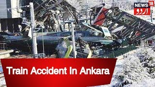 Turkey: At Least Four Dead, 43 Injured After Train Accident In Ankara