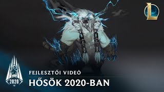 A 2020-as szezon hősei | Fejlesztői videó – League of Legends