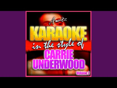 The Night Before (Life Goes On) (In the Style of Carrie Underwood) (Karaoke Version)