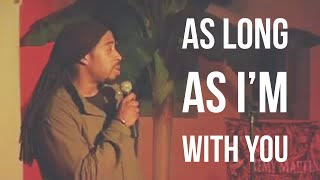 Sekou Andrews - &quotAs Long As I&#39m With You&quot