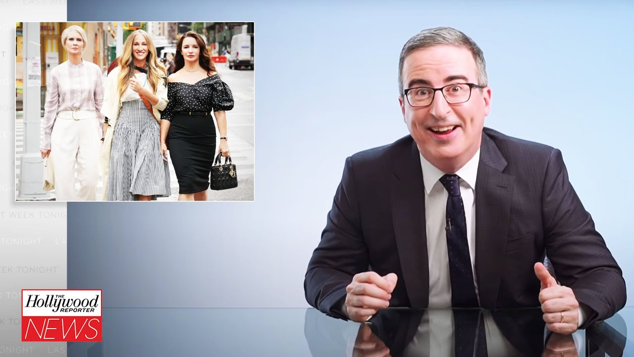 John Oliver Slams 'Sex and the City' Revival for Moving Forward Without Kim Cattrall I THR News