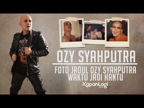 Nostalgia Foto Lama Ozy Syahputra