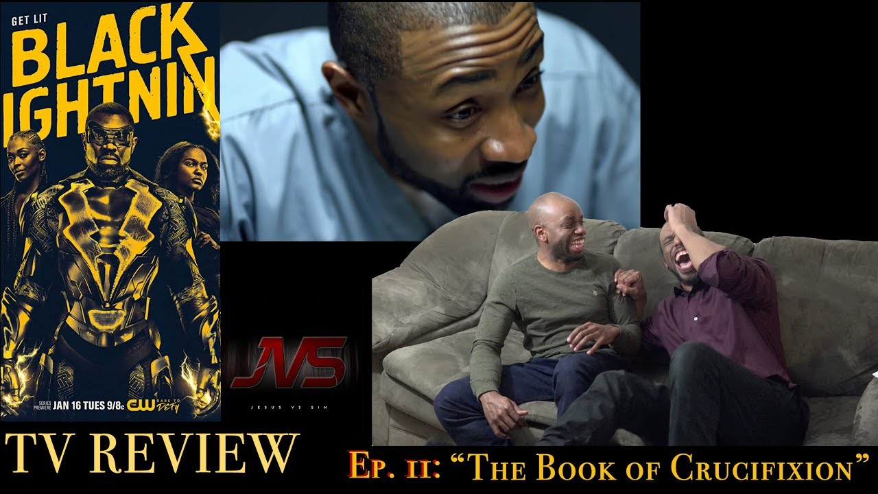 """Download BLACK LIGHTNING Ep. 11 """"Black Jesus: The Book of Crucifixion""""   TV REVIEW (Some Spoilers)"""