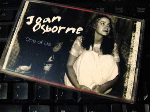 JOAN OSBORNE ONE OF US MP3 СКАЧАТЬ БЕСПЛАТНО