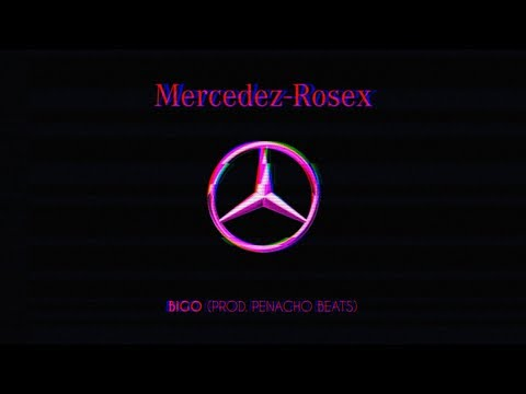 Bigo - Mercedes Rosex (Prod. Penacho) [Official Lyric Video]