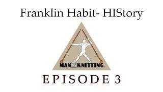 HIStory: Franklin Habit Interview Episode 3