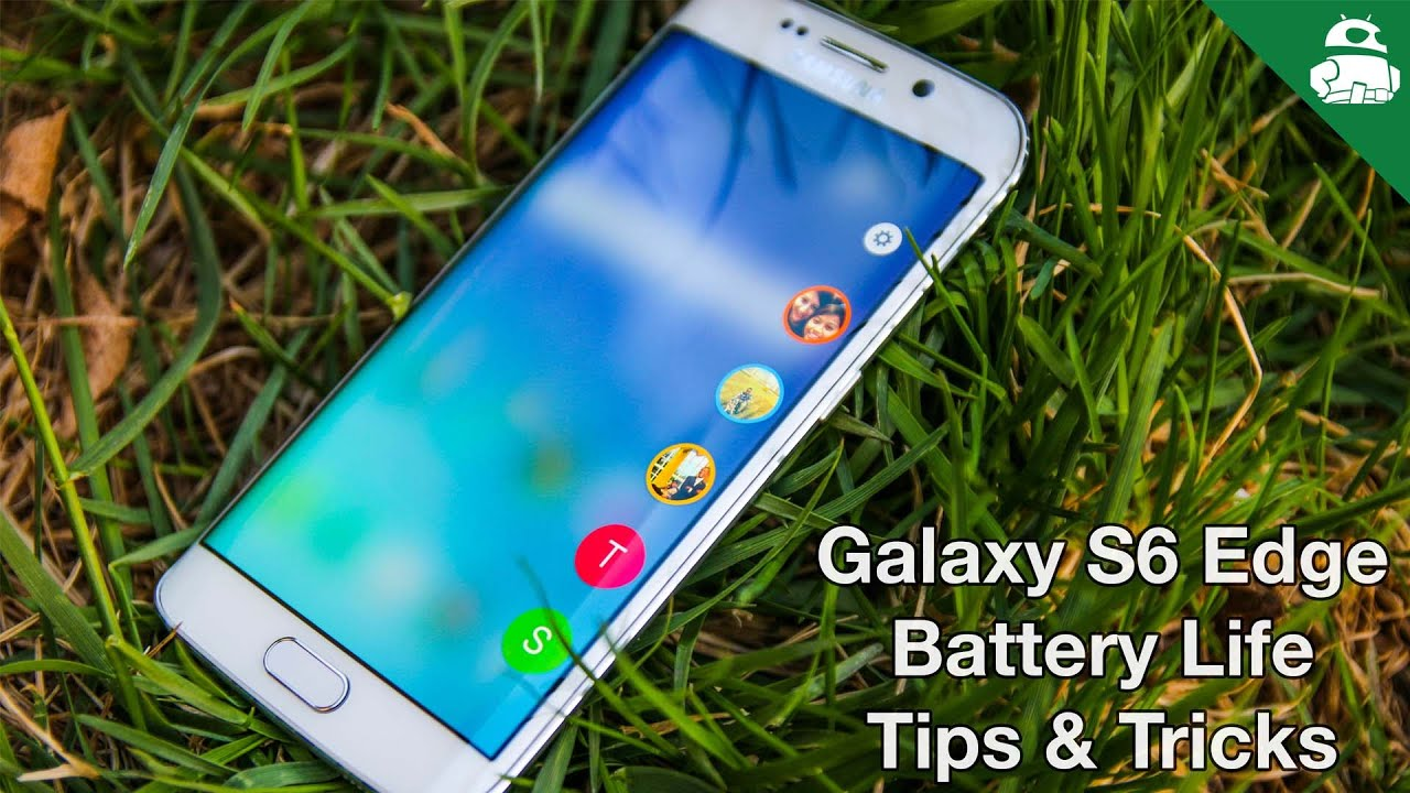 Samsung Galaxy S6 Edge Battery Tips & Tricks!