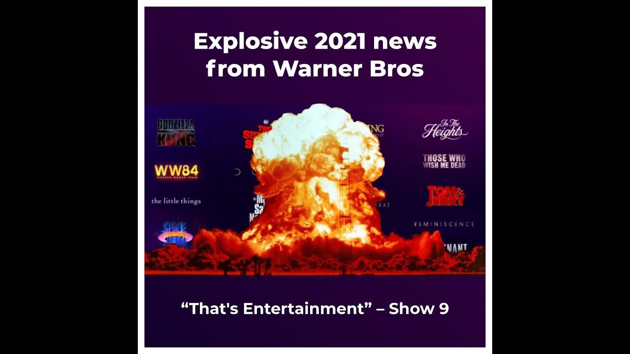 EXPLOSIVE 2021 NEWS FROM WARNER BROS.