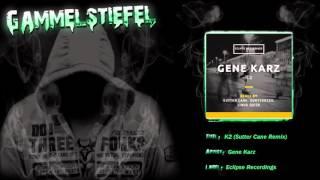 Gene Karz - K2 (Sutter Cane Remix)