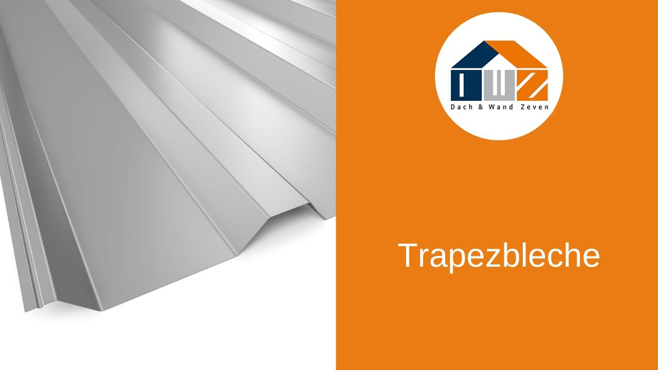 Sehr DWZ - Unsere Trapezbleche - YouTube XC56