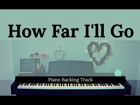 How Far I'll Go: MOANA (Piano accompaniment / Backing / Karaoke track)