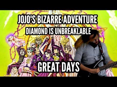 JoJo's Bizarre Adventure: Diamond Is Unbreakable OP - Great Days